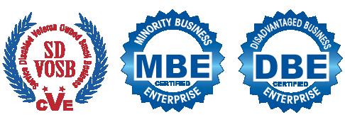 Minority Business Enterprise Certified • Disadvantaged Business Enterprise Certified • Service Disabled Veteran Owned Small Business